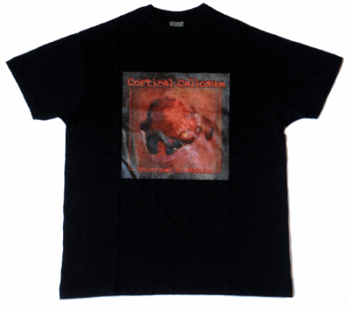 "Cortical Callosum T-Shirt ""Internal Bleeding"""