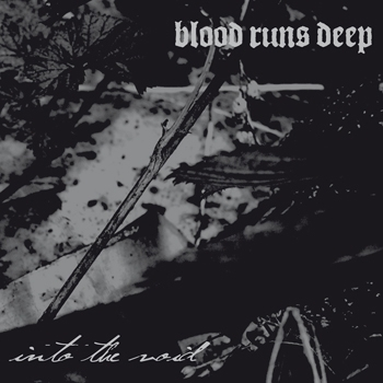 "Blood Runs Deep ""Into The Void"" CD"