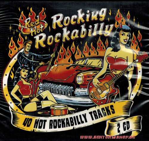 Red Hot Rocking Rockabilly 2-CD-Sampler