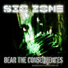 "Sic Zone ""Bear The Consequences"" CD"
