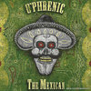 "O`Phrenic ""The Mexican"" CD"