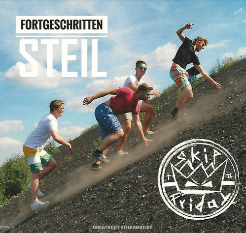 "Skip To Friday ""Fortgeschritten Steil"" CD"