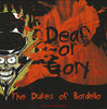 "The Dukes Of Bordello ""Deaf Or Gory"" (Black/Red Vinyl)"