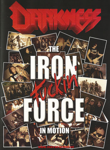 "Darkness ""The Iron Fuckin' Force In Motion"" DVD"